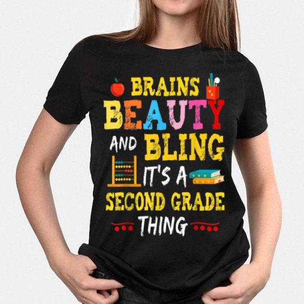 Brains Beauty And Bling It's A 2nd Grade Thing shirt