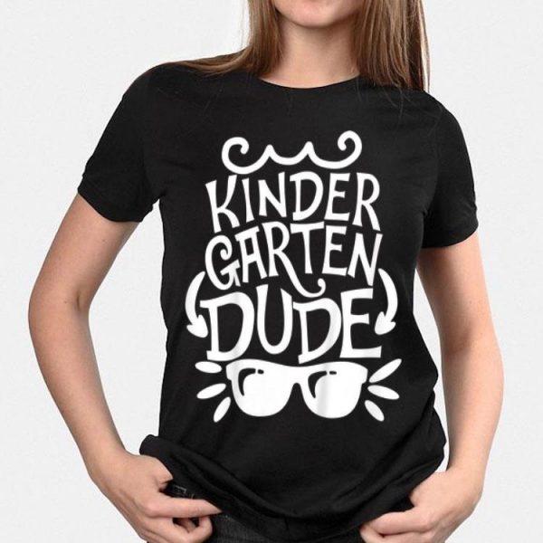 Kindergarten Dude , Boy First Day Of Kindergarten Tee shirt