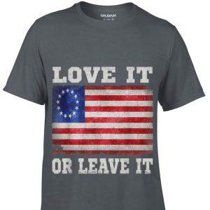Love It Or Leave It Betsy Ross Flag hoodie