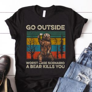 Nice Go Outside Worst Case Scenario A Bear Kills You Vintage guy tee