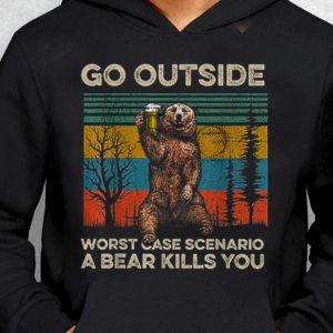 Nice Go Outside Worst Case Scenario A Bear Kills You Vintage guy tee