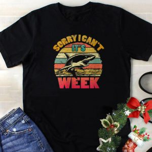 Original Sorry I Can't It's Week Shaek Vintage shirt