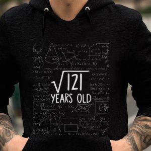 Premium Math Square Root Of 121 Years Old shirt