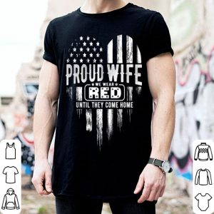 Proud Wife Red Friday Military Family shirt