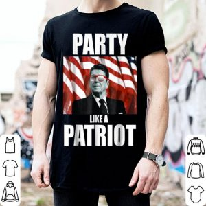 Ronald Reagan Party Like A Patriot shirt