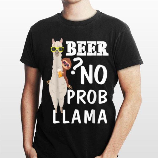 Sloth Riding Llama Beer No Prob Llama Beers lover day shirt