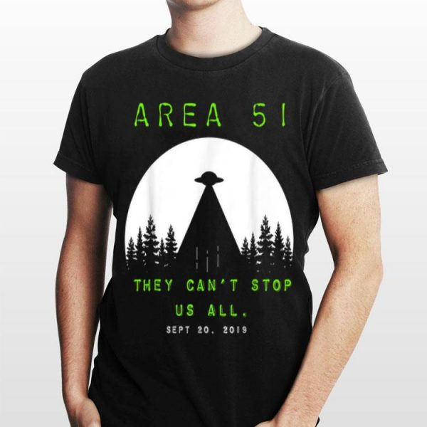 Storm Area 51 for UFO Conspiracy Theory Area 51 shirt