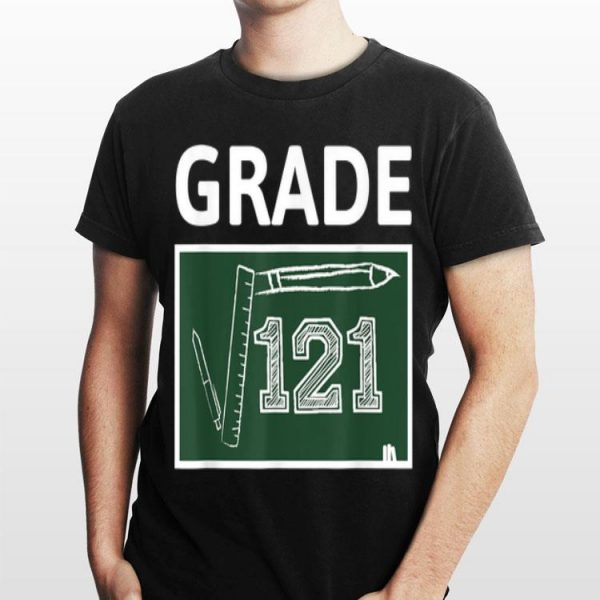 11th Grade Math Square Root Of 121 Back To School shirt