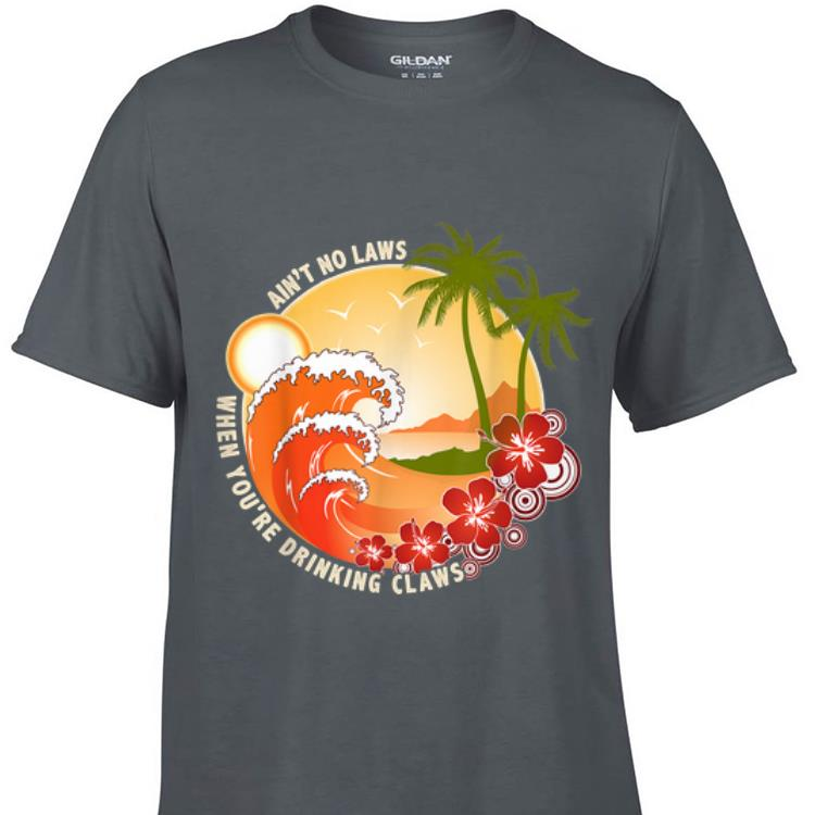 Ain t No Laws When You re Drinking Claws Summer Wave Beach Hawaii sweater 1 - Ain't No Laws When You're Drinking Claws Summer Wave Beach Hawaii sweater