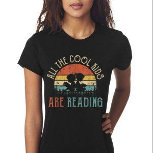 Awesome All The Cool Kids Are Reading Vintage shirt 2