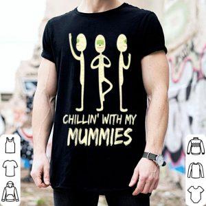 Beautiful Chillin' With My Mummies Scary Halloween Costume Gift shirt