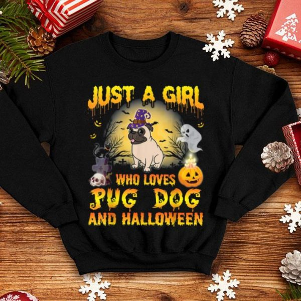 Beautiful Dog Witch Just A Girl Who Loves Pug Dog And Halloween shirt