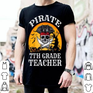 Beautiful Pirate 7th Grade Teacher Funny Halloween shirt