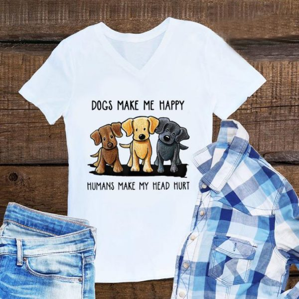Chocolate Lab Dog Make Me Happy Humans Make My Head Hurt sweater