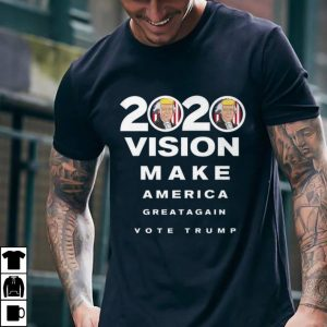 Funny 2020 Trump Vision Make America Greatagain Vote shirt
