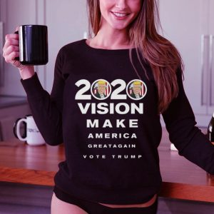 Funny 2020 Trump Vision Make America Greatagain Vote shirt 2