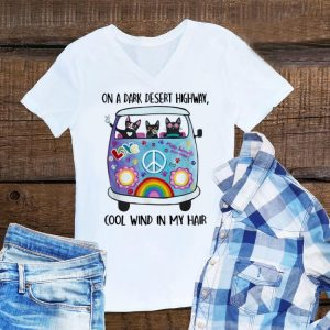 Funny On A Dark Desert Highway Cat Feel Cool Wind In My Hair Cat Peace Bus shirt
