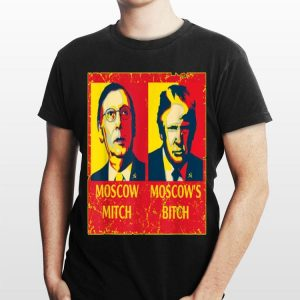Moscow Mitch Moscow's Bitch Mitch and Trump Traitors shirt