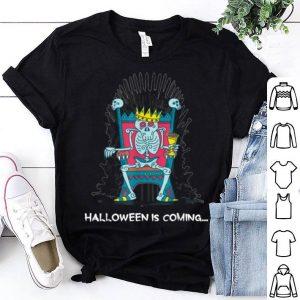 Original Funny Halloween Is Coming Skeleton Bones Throne shirt