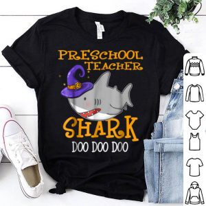 Original Preschool Teacher Shark Doo Doo Doo Halloween shirt