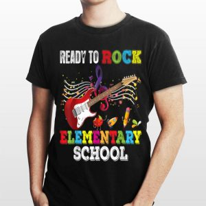 Ready To Rock Elementary Shool Teacher Student Back shirt