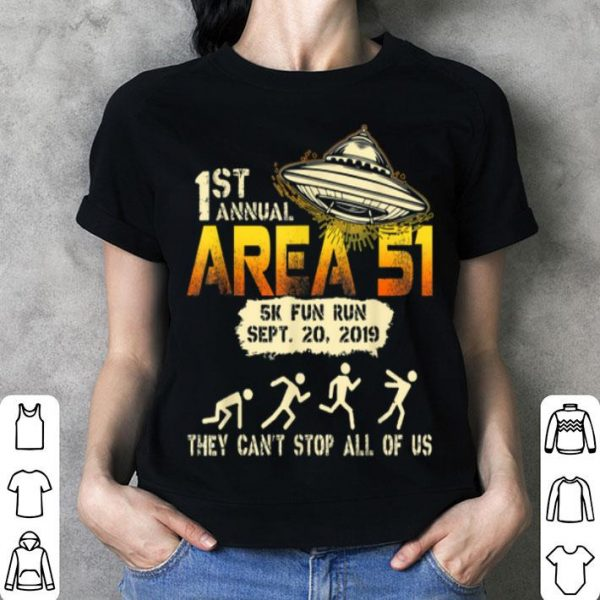 Top 1st Annual Storm Area 51 5k Fun Run Ufo - Sept. 20, 2019 shirt