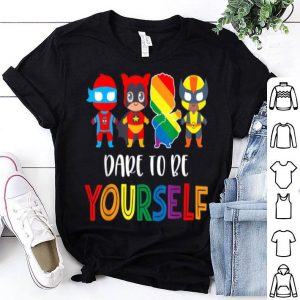 Awesome Dare To Be Yourself Cute LGBT Pride Superheroes Gift shirt