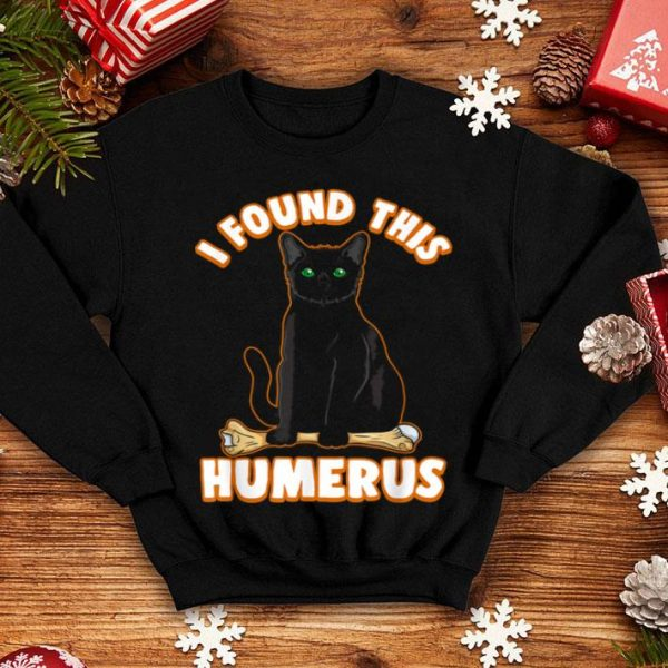 Awesome I Found This Humerus Funny Pun Cat Halloween shirt