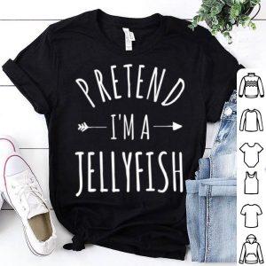Funny Pretend I'm A Jellyfish Lazy Halloween Costume shirt
