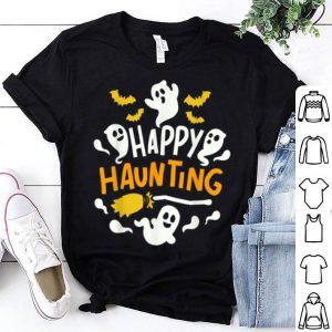 Halloween Happy Haunting Ghost shirt