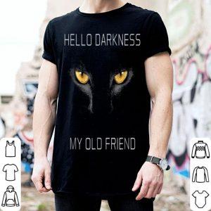 Hello Darkness My Old Friend Halloween Cat Gift shirt