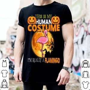 Hot This Is My Human Costume I'm Really A Flamingo Halloween shirt
