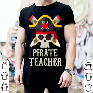 Top Pirate Teacher For Halloween Costume Gift shirt