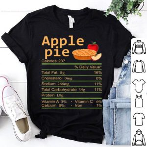 Awesome Apple Pie Nutrition Facts Thanksgiving Costume Christmas shirt