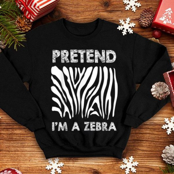 Hot Lazy Funny Halloween Costume - Pretend I'm Zebra shirt