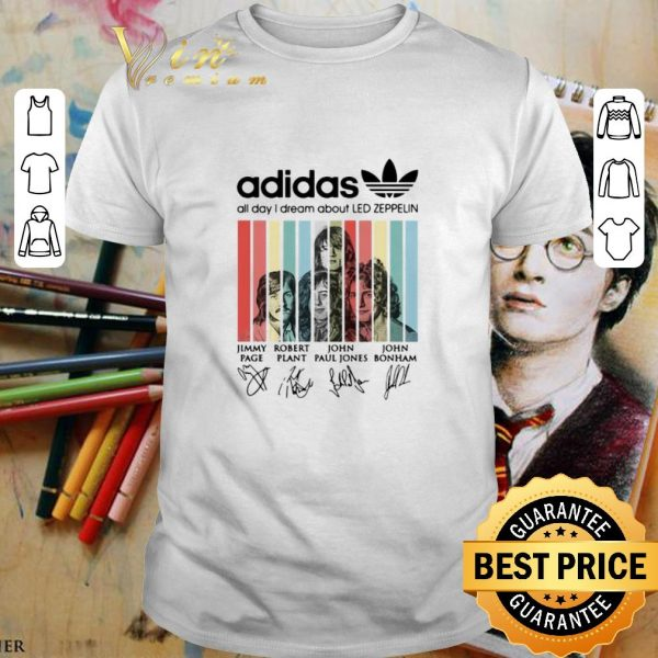 Hot adidas all day i dream about Led Zeppelin signatures vintage shirt