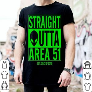 Nice Straight Outta Area 51 shirt