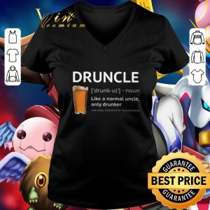 Premium Beer Druncle like a normal uncle only drunker shirt