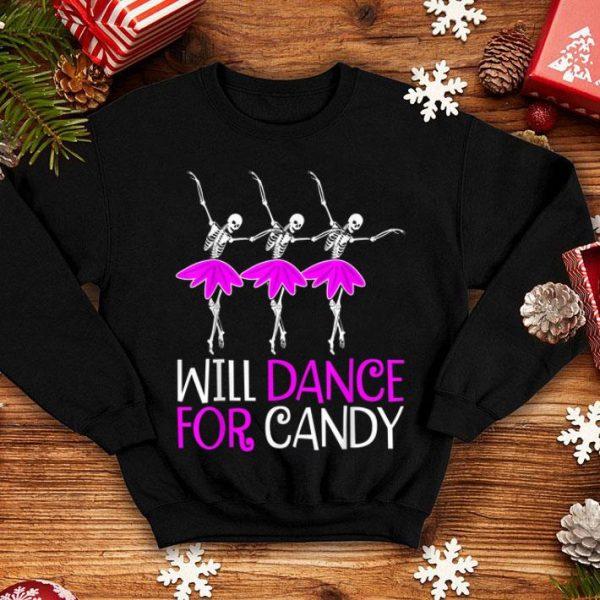Premium Will Dance for Candy Dancing Skeleton Halloween Gift Girls shirt