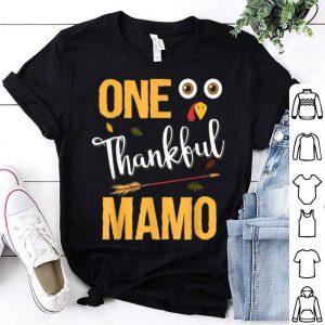Top One Thankful Mamo Funny Thanksgiving Turkey shirt
