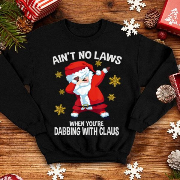 Awesome Ain't No Laws When You're Dabbing With Claus Tee, Christmas shirt