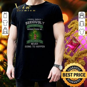 Awesome Grinch people should seriously stop expecting normal from me shirt 2