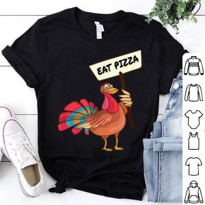 Beautiful Funny Save a Turkey Eat Pizza Thanksgiving Vegan Kids Adults shirt