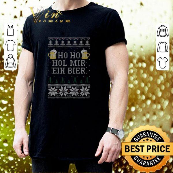Cool Beers Ho Ho Hol Mir Ein Bier Ugly Christmas shirt