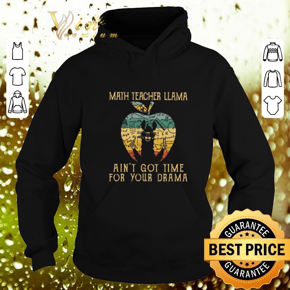 Cool Math teacher llama ain t got time for your drama apple vintage shirt 4 - Cool Math teacher llama ain't got time for your drama apple vintage shirt