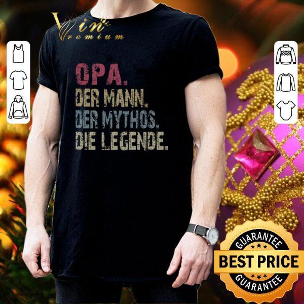 Cool Opa Der Mann Der Mythos Die Legende Vintage shirt