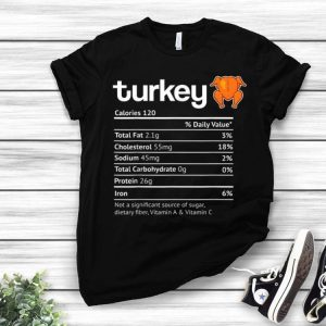 Hot Turkey Nutrition Facts Funny Thanksgiving Halloween Costume shirt