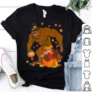 Nice Bigfoot Thanksgiving Tee Funny Sasquatch Turkey Pumpkin Gift shirt