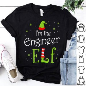 Nice I'm The Engineer Elf Funny Group Matching Family Xmas Gift shirt