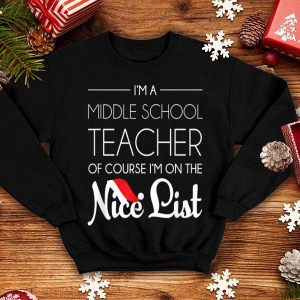 Nice Middle School Grade Teacher Christmas, Holiday Gift shirt